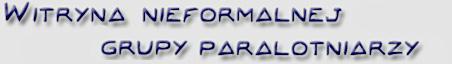 Witryna nieformalnej grupy ni�a�skich paralotniarzy